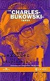 The Bukowski Tapes 3
