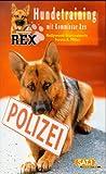 Hundetraining mit Kommissar Rex