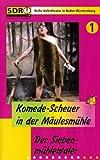 Komede-Scheuer in der Mäulesmühle 1: Der Siebenmühlentaler