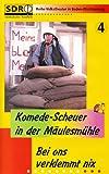 Komede-Scheuer in der Mäulesmühle 4: Bei ons verklemmt nix