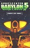 Spacecenter Babylon 5 - Teil 2: Angriff der Aliens