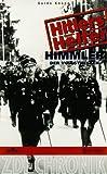 Himmler: Der Vollstrecker