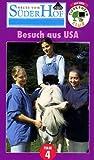 Teil 4: Besuch aus USA