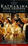 Katharina die Große Teil 1: Der Kampf um die Krone