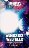 Discovery Channel - Wunder des Weltalls Vol. 1
