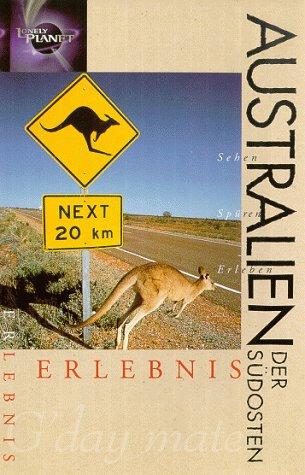 Australien-Südosten - Lonely Planet