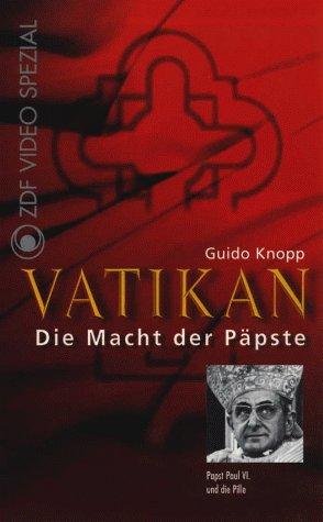 Vatikan - Die Macht der Päpste