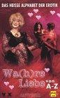 Wa(h)re Liebe von A - Z