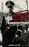 Ribbentrop: Der Handlanger
