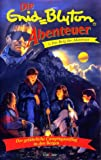 Enid Blyton - Abenteuer 5: Der Berg der Abenteuer