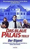 Das blaue Palais Teil 5 - Der Gigant