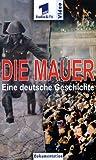 Die Mauer - Eine deutsche Geschichte (2 VHS)