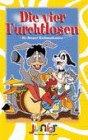 Die vier Furchtlosen (Die Bremer Stadtmusikanten)