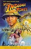 Die Abenteuer des Young Indiana Jones Kapitel 15: Die Wüstenteufel
