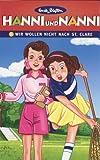 Hanni und Nanni 1 - Folge 1: Wir wollen nicht nach St. Clare/Folge 2: Ein guter Schuss, Hanni!