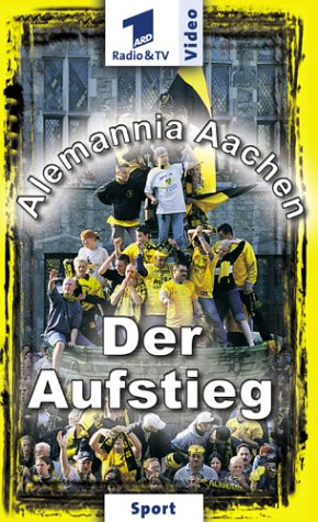Alemannia Aachen - Der Aufstieg