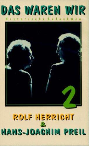 Herricht & Preil - Das waren wir Teil 2