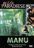 Manu - Perus verborgener Regenwald