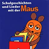 Schulgeschichten & Lieder mit der Maus