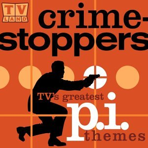 TV Land Crime Stoppers: TV's Greatest P.I. Themes