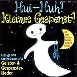 Hui-Huh! Kleines Gespenst! (Liederalbum)