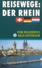 Rhein 3 - Vom Drachenfels nach Rotter