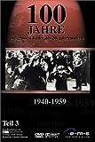 100 Jahre - Die großen Bilder des 20. Jahrhunderts, 1940-1959