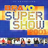 Bravo Super Show 2001