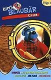 Käpt'n Blaubär Club, Folge 03