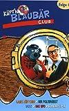 Käpt'n Blaubär Club, Folge 04