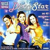 Gute Zeiten, schlechte Zeiten - Disco Star
