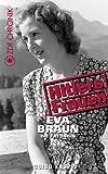 Eva Braun - Die Freundin