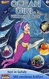 Ocean Girl 2 - Neri in Gefahr/Mit vereinten Kräften