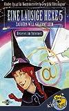 Eine lausige Hexe - Zauberin will gelernt sein 5