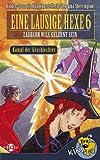 Eine lausige Hexe - Zauberin will gelernt sein 6