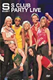 S Club 7 - S Club Party Live