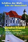 Schätze der Welt - Erbe der Menschheit: Deutschland - Kirchen und Klöster