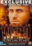In The Line Of Duty: Ambush In Waco - In The Line Of Duty