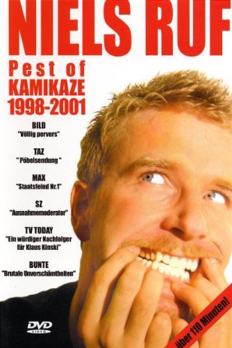 Niels Ruf - Best Of Kamikaze 1998-2001