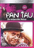 Pan Tau - Die vertauschte Melone