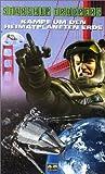 Kampf um den Heimatplaneten Erde