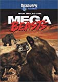 What Killed the Mega Beasts?