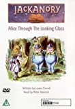 Jackanory - Alice Through The Looking Glass
