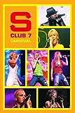 S Club 7 - Carnival