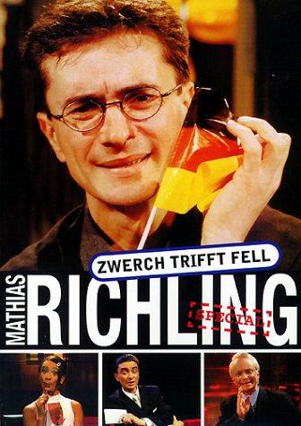 Mathias Richling - Zwerch trifft Fell Vol. 1