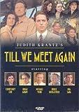 Judith Krantz's Till We Meet Again [RC 1]