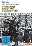 Die SS - Eine Warnung der Geschichte, Vol. 1