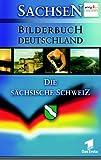 Bilderbuch Deutschland: Sächsische Schweiz