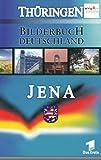 Bilderbuch Deutschland: Jena