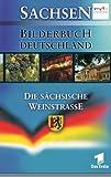 Bilderbuch Deutschland: Sächsische Weinstraße